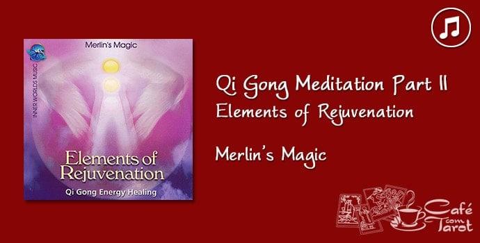 Qi Gong Meditation | Café com Tarot